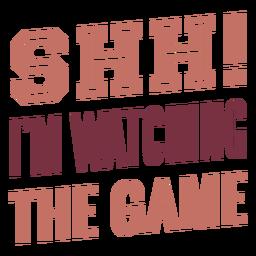 Shh, estou assistindo as letras do jogo