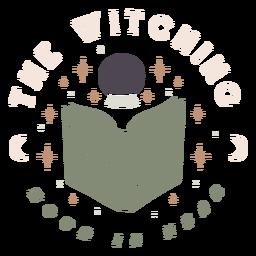 La hora de las brujas está cerca de la insignia