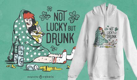 Sem sorte, mas com design de camiseta bêbada