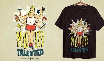 Diseño de camiseta con múltiples talentos