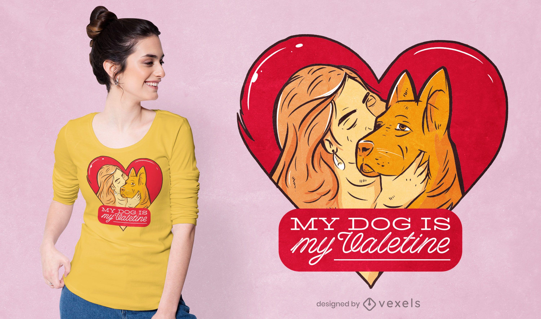 My dog is my Valentine t-shirt design