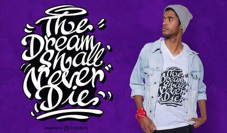 El diseño de la camiseta de la cita del sueño