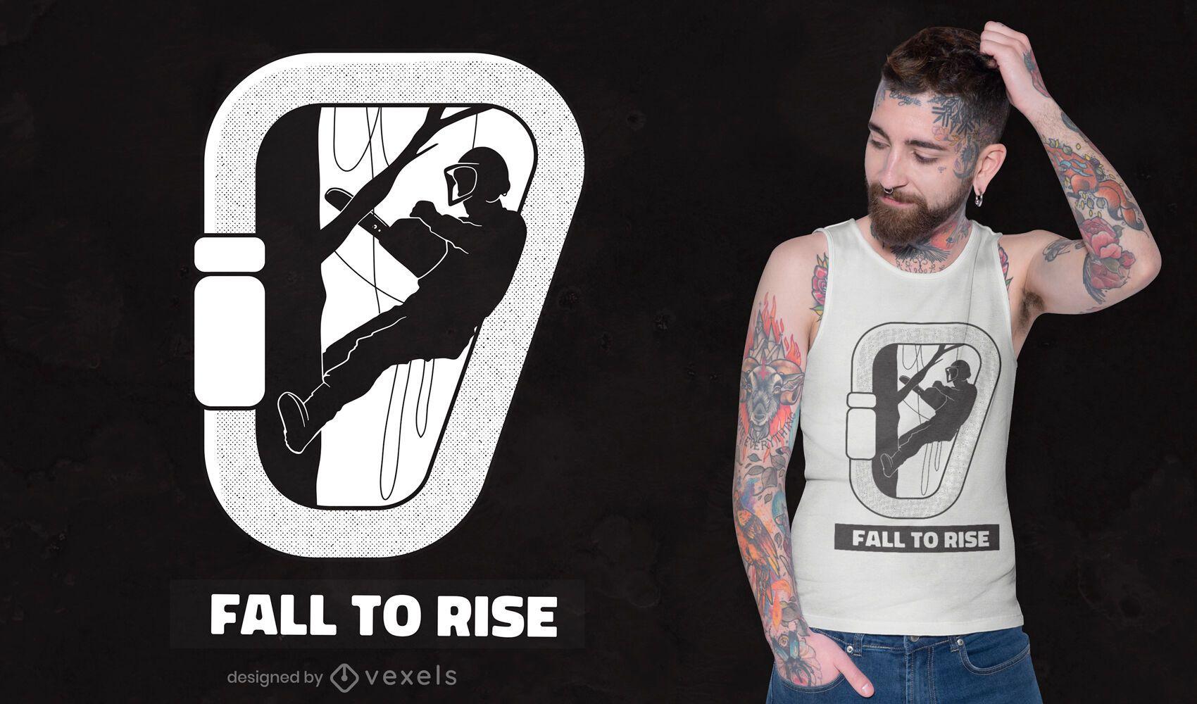 Diseño de camiseta Fall to Rise