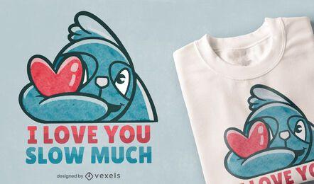 Te amo lento mucho diseño de camiseta