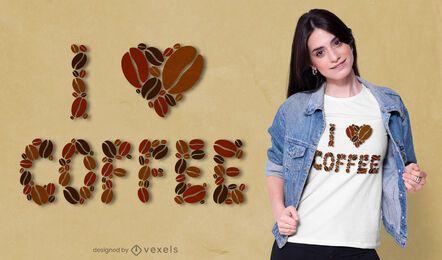 Ich liebe Kaffee T-Shirt Design