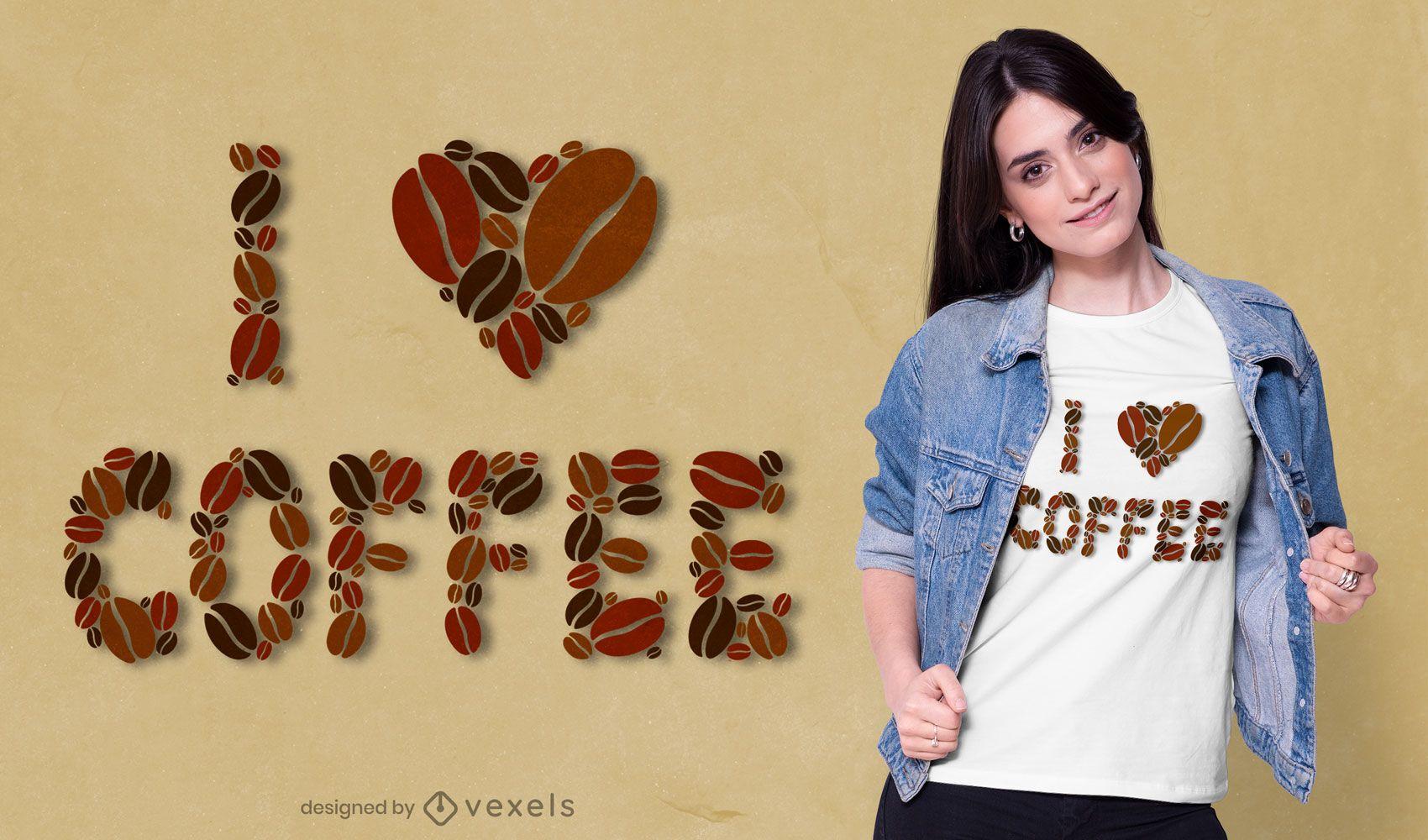 Eu amo o design de camisetas de café