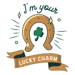 I'm your lucky charm badge