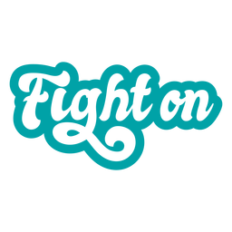 Fight on lettering vintage