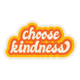 Choose kindness lettering vintage