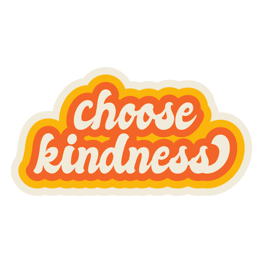 Choose kindness lettering vintage Transparent PNG