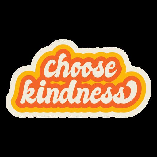 Choose kindness lettering vintage