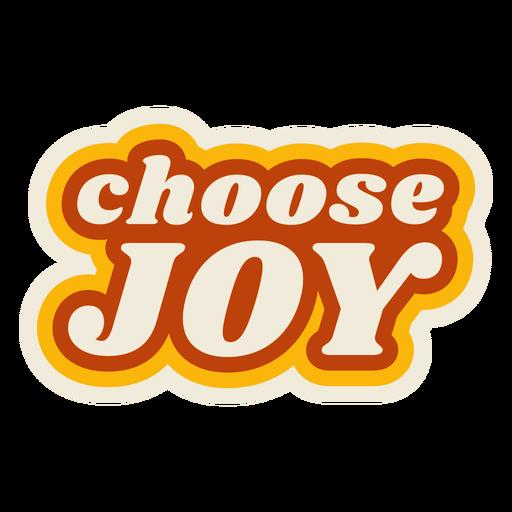 Choose joy lettering vintage