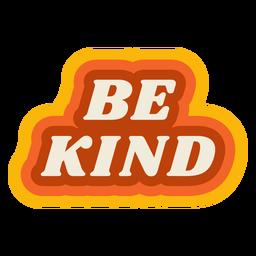 Be kind lettering vintage