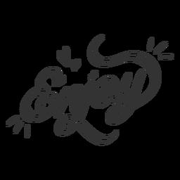 Enjoy lettering black and white