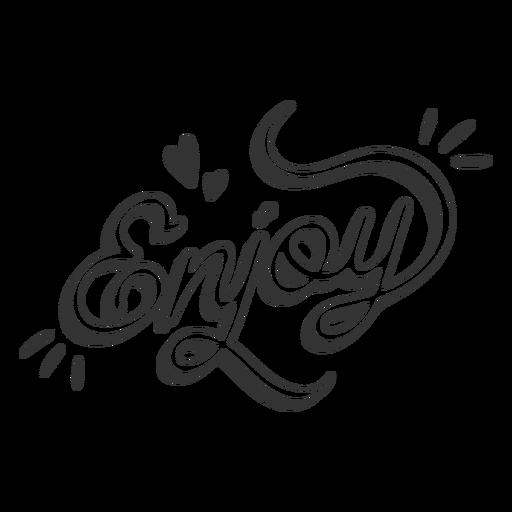 Enjoy happy lettering quote