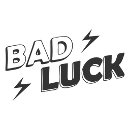 Bad luck quote lightning