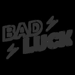 Cita de mala suerte en blanco y negro
