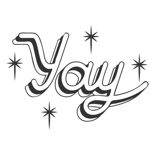 Yay lettering black and white Transparent PNG