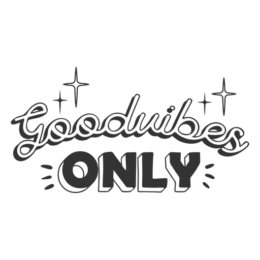 Good vibes sparkly lettering