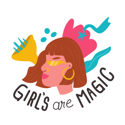 Girls are magic quote Transparent PNG