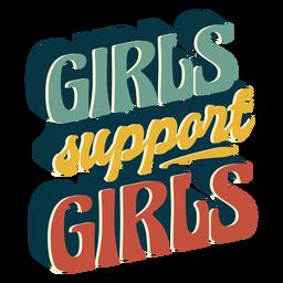 Girls support girls vintage lettering