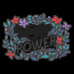Poder de las mujeres con letras florales