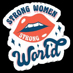 Citação de mulheres fortes, mundo forte