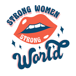 Strong women strong world quote