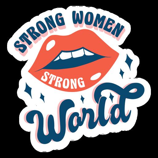 Citação de mulheres fortes, mundo forte Transparent PNG