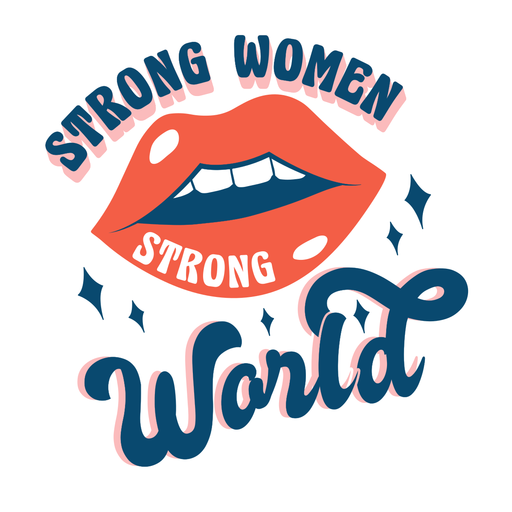 Strong women strong world quote Transparent PNG