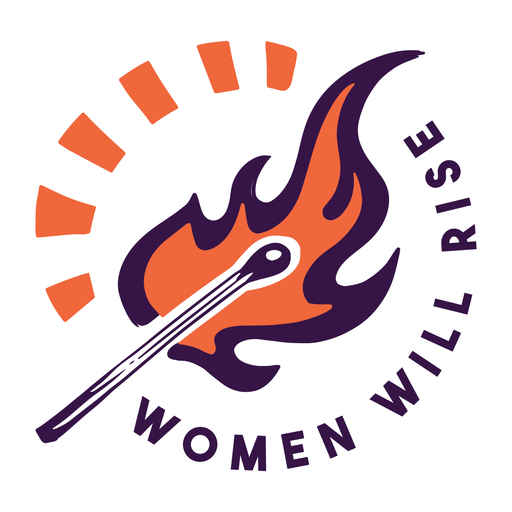 Women will rise badge