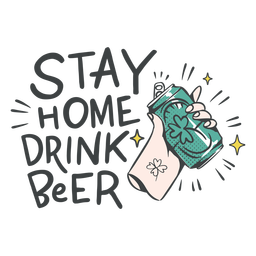 Stay home drink beer badge