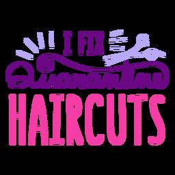 Crachá de corte de cabelo de quarentena