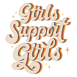 Girls support girls vintage quote