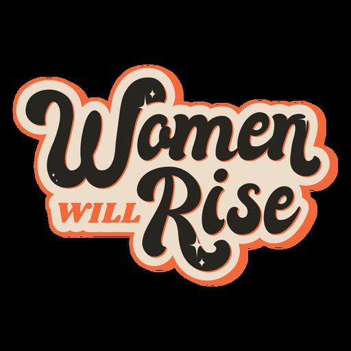 Mulheres vão subir citações vintage Transparent PNG