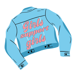 Girls support girls jacket quote