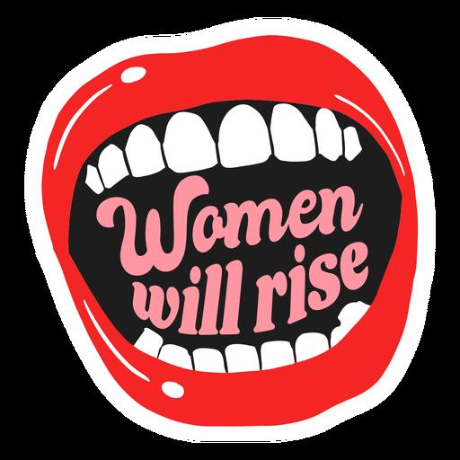 Las mujeres subirán la insignia de la boca