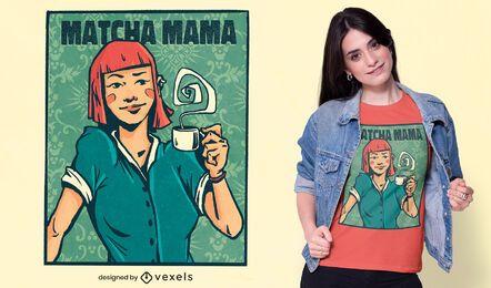 Design de t-shirt Matcha mama