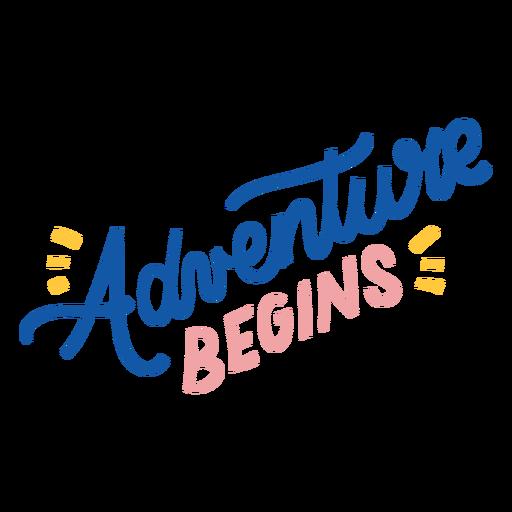 Adventure begins colorful lettering