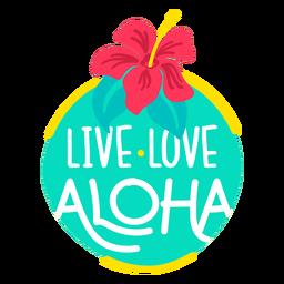 Live love aloha flat