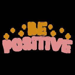Sea letras positivas