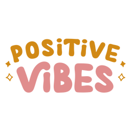 Positive vibes lettering