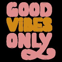 Buenas vibraciones solo letras