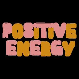 Lettering positive energy