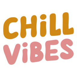 Letras chill vibes