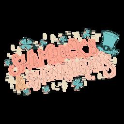 Shamrock's and shenanigans lettering
