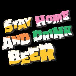 Fique em casa e beba cerveja letras coloridas