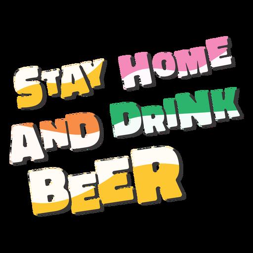 Qu?date en casa bebe cerveza letras coloridas