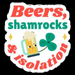 Cerveja e distintivo de isolamento