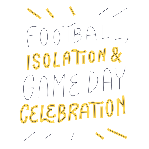 Isolation and celebration lettering